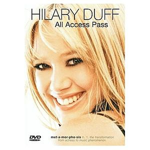 Hilary Duff: All Access Pass